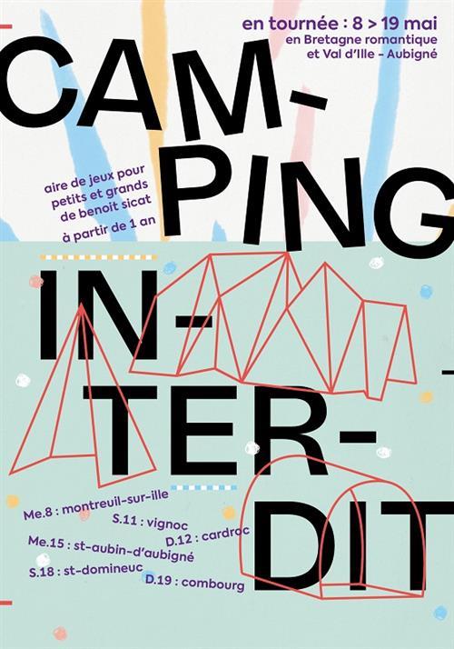 Camping Interdit 8-19mai19
